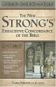 The New Strong's Exhaustive Concordance of the Bible (Nelson's Super Value Series)