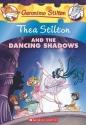 Thea Stilton and the Dancing Shadows: A Geronimo Stilton Adventure