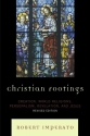 Christian Footings: Creation, World Rel...