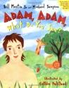 Adam, Adam What Do You See?