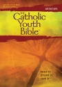 The Catholic Youth Bible,Third Edition, NABRE: New American Bible Revised Edition