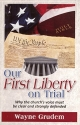 Our First Liberty on Trial - Why the Church's Voice Must Be Clear and Strongly Defended