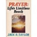 Prayer: Life's Limitless Reach