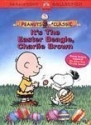 It's the Easter Beagle, Charlie Brown and It's Arbor Day, Charlie Brown