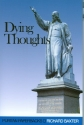 Dying Thoughts (Puritan Paperbacks)