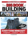 The Big Book of Building: Everything Mi...