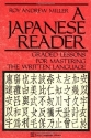 A Japanese Reader: Graded Lessons for Mastering the Written Language (Tuttle Language Library)