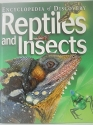 Encyclopedia of Discovery : Reptiles and Insects