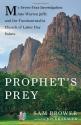 Prophet's Prey: My Seven-Year Investiga...
