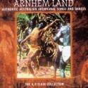 Arhnhem Land: Australian Aboriginal Songs