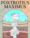 FoxTrotius Maximus: A FoxTrot Treasury