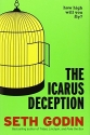 The Icarus Deception: How High Will You...