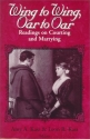 Wing to Wing, Oar to Oar: Readings on Courting and Marrying (Ethics of Everyday Life)