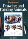 First Steps Drawing and Painting Animals