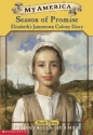 My America: Season Of Promise: Elizabet...