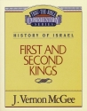 First and Second Kings (Thru the Bible Commentary Series)