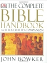 Complete Bible Handbook: An Illustrated Companion