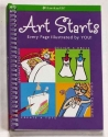 Art Starts: Every Page Illustrated by You! Art Starts
