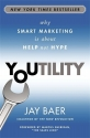 Youtility: Why Smart Marketing Is about...