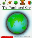The Earth and Sky (First Discovery Books)