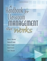 A Handbook for Classroom Management That Works