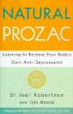 Natural Prozac: Learning to Release You...