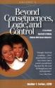 Beyond Consequences, Logic, & Control, Volume 2
