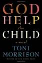 God Help the Child: A novel
