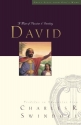 Great Lives: David: A Man of Passion and Destiny (Great Lives from God's Word)