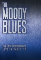 The Moody Blues - The Lost Performance:...