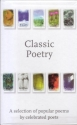 Classic Poetry : A Selection of Popular...