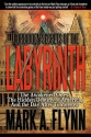 Forbidden Secrets of the Labyrinth: The Awakened Ones, the Hidden Destiny of America, and the Day after Tomorrow