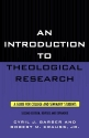 An Introduction To Theological Research...