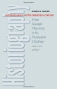 Historiography in the Twentieth Century: From Scientific Objectivity to the Postmodern Challenge