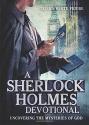 A Sherlock Holmes Devotional: Uncoverin...