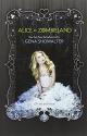 Alice in Zombieland (White Rabbit Chron...