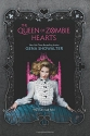 The Queen of Zombie Hearts (White Rabbi...