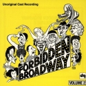 Forbidden Broadway: Unoriginal Cast Recording, Volume 2 (1991 Revue Compilation)