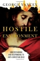 Hostile Environment: Understanding and Responding to Anti-Christian Bias