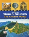 WORLD STUDIES THE ANCIENT WORLD STUDENT EDITION