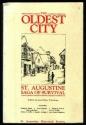 Oldest City: St. Augustine, Saga of Survival