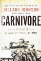 Carnivore: A Memoir of a Cavalry Scout at War