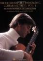 The Christopher Parkening Guitar Method - Volume 1: Guitar Technique
