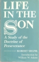 Life in the Son: A Study of the Doctrine of Perseverance