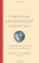 Christian Leadership Essentials: A Handbook for Managing Christian Organization
