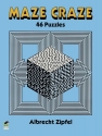 Maze Craze: 46 Puzzles (Dover Children's Activity Books)
