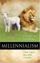 Millennialism: The Two Major Views