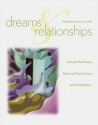 Dreams & Relationships: Interpret Your Dreams, Understand Your Emotions, and Find Fulfillment