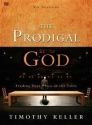 The Prodigal God: Finding Your Place at the Table (DVD, Six Sessions))