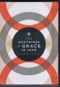 The Doctrines of Grace in John